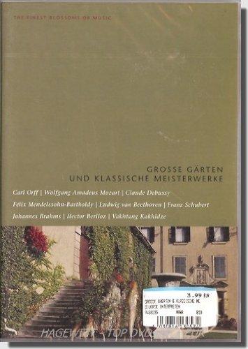Preisvergleich Produktbild Grosse Gärten und Klassische Meisterwerke / The Finest Blossoms Of Music