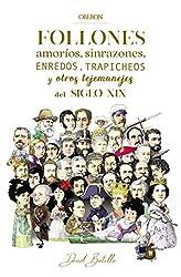 Descargar gratis Follones, amoríos, sinrazones, enredos, trapicheos y otros tejemanejes del siglo XIX en .epub, .pdf o .mobi