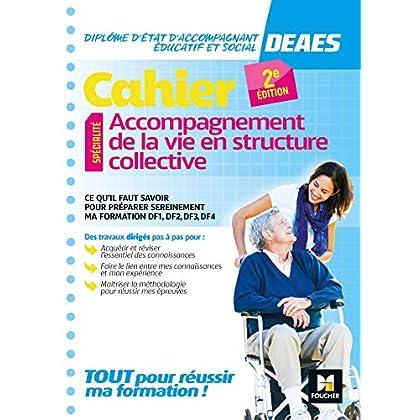 Cahier - DEAES - Accompagnement de la vie en structure collective - Révision et entrainement