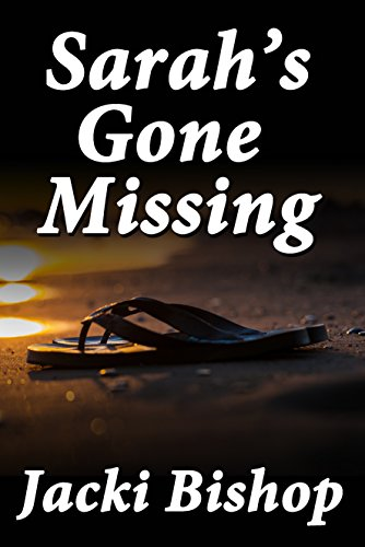 Sarah's Gone Missing (English Edition) -