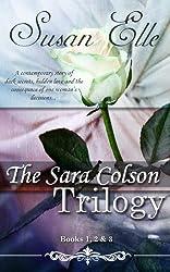 The Sara Colson Trilogy : Books One, Two & Three (English Edition)