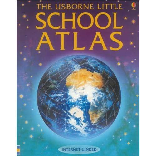 The Usborne Little School Atlas (Usborne Internet Linked) by Stephanie Turnbull (2005-06-24)