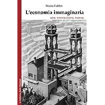 L'economia immaginaria: una concezione nuova
