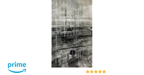 LOrdre règne à Berlin (PETITE COLL) (French Edition)