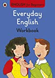 Everyday English Workbook: English for Beginners