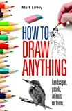 Image de How To Draw Anything (English Edition)