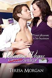 Valentine Vegas Gigolo Sheikh (Hot Contemporary Romance Novella)