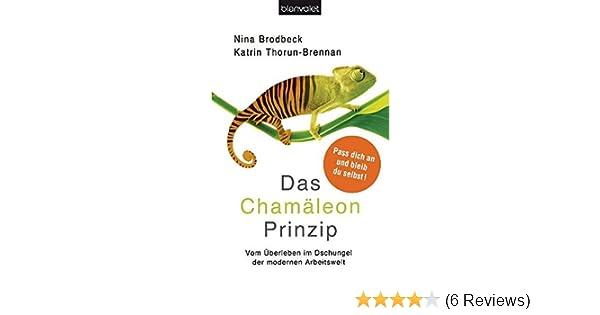 Das Chamäleon Prinzip Vom überleben Im Dschungel Der Modernen