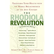 The Rhodiola Revolution:Transform Your Health with the Herbal Breakthrough of the 21st Century