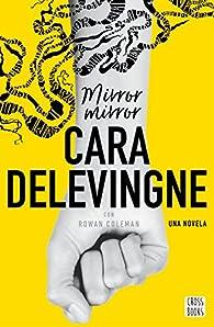 Mirror, Mirror par Cara Delevingne