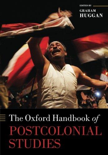 The Oxford Handbook of Postcolonial Studies (Oxford Handbooks) -