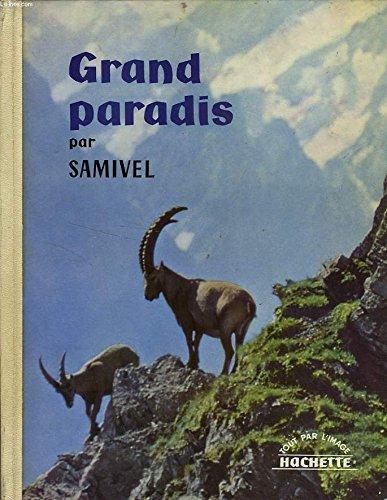 Grand Paradis par Samivel. Envoi de l'auteur.