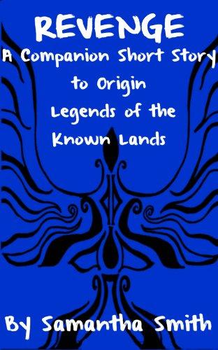 Revenge (A Companion Short Story to Origin Book 2) (English Edition)