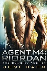 Agent M4: Riordan (The D.I.R.E. Agency) (Volume 4) by Joni Hahn (2014-05-20)