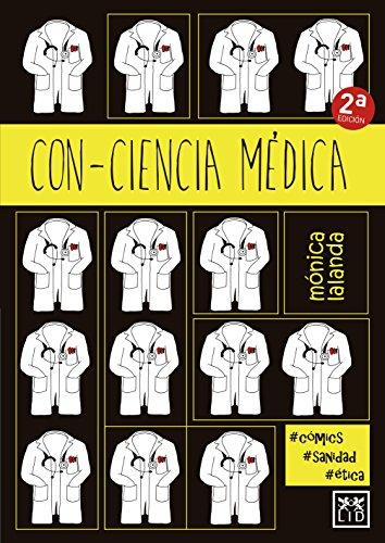Con-ciencia Médica (VIVA) por Mónica Lalanda Sanmiguel