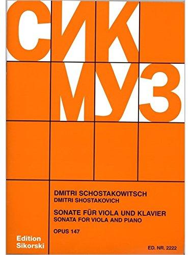 Dmitri Shostakovich: Sonate Op. 147. Für Bratsche, Klavier