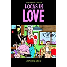 Locas in Love (Love and Rockets (Graphic Novels))