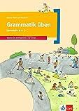 Grammatik üben - Lernstufe 1: Deutsch als Zweitsprache in der Schule. Arbeitsheft (Meine Welt auf Deutsch)