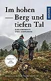 Im hohen Berg und tiefen Tal (Edition Paul Parey)