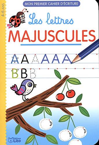 Mon premier cahier d'écriture: Les lettres majuscules - Dès 4 ans par Chiaki Miyamoto