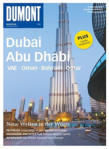 Bildatlas: Abu Dhabi, VAE, Dubai, Oman, Bahrain, Qatar