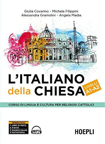 scaricare ebook gratis L'italiano della Chiesa A1-A2 PDF Epub
