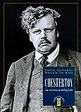 Chesterton. La sostanza della fede