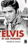 Elvis et les femmes