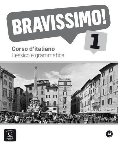 Bravissimo! 1. Lessico e grammatica (Texto Italiano) por Montserrat Cañada Pujol
