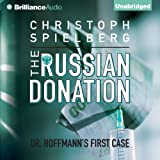 The Russian Donation: Dr. Hoffman, Book 1