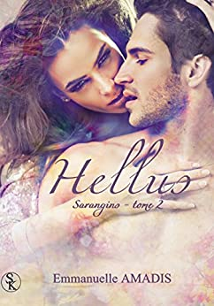 Sarangins 2: Hellus par [Amadis, Emmanuelle]