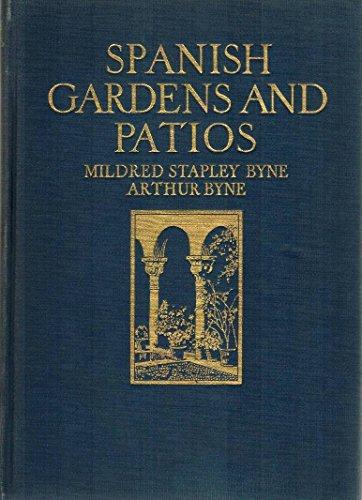 Spanish Gardens and Patios