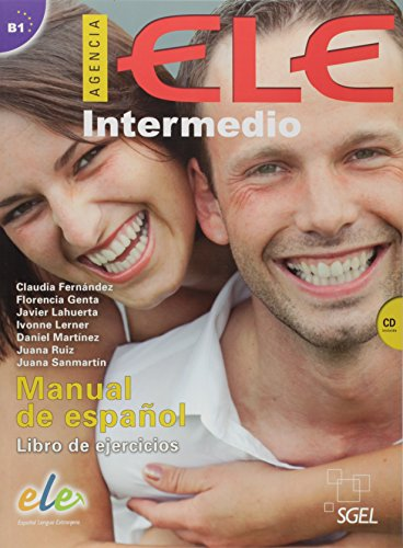 Agencia. ELE. Intermedio B1. Ejercicios. Per le Scuole superiori. Con CD Audio: Agencia ELE Intermedio Libro de ejercicios + cd: Nivel B1: 2