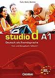 Studio d - Grundstufe: A1: Teilband 1 - Kurs- und Übungsbuch mit Lerner-Audio-CD: Hörtexte der Übungen