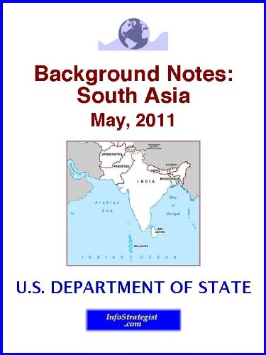 Background Notes:  South Asia, May, 2011 (English Edition)