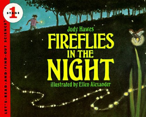 Fireflies in the Night (Let's Read and Find Out) por Judy Hawes