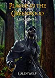 Plague in the Greenwood: A LitRPG Novel