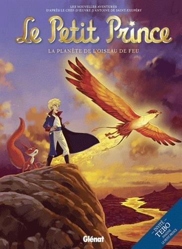 Le Petit Prince - Tome 02: La Planète de l'Oiseau de feu
