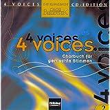 4 voices - CD Edition. Die klingende Chorbibliothek. CD 2. 1 AudioCD: 4 voices - Chorbuch für gemischte Stimmen. CD 2 mit Choraufnahmen
