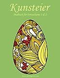 Kunsteier-Malbuch für Erwachsene 1 & 2