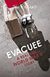 Evacuee - a Real-Life World War Two Story