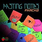 Pasting Notes (KillTheNeighbor Remix)