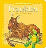 """Afficher """"Franklin<br /> Franklin a un nouvel ami"""""""