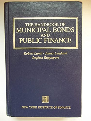 The Handbook of Municipal Bonds and Public Finance by Robert Lamb (1993-01-01)