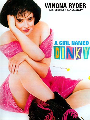 A Girl Named Dinky