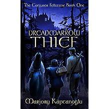 Dreadmarrow Thief (The Conjurer Fellstone Book 1) (English Edition)