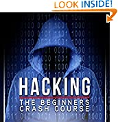 #4: Hacking: The Beginners Crash Course: Penetration Testing, Computer Hacking & Basic Security