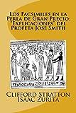 Los Facsimiles en la Perla de Gran Precio: 'Explicaciones del Profeta Jose Smith: Los Facsimiles en la Perla de Gran Precio