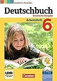 Deutschbuch - Erweiterte Ausgabe - Nordrhein-Westfalen: 6. Schuljahr - Arbeitsheft mit Lösungen und Übungs-CD-ROM