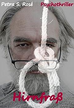 Hirnfraß: Gunnar Gepards 1. Fall